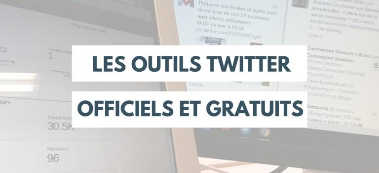 Twitter : les outils officiels et gratuits